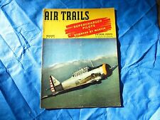 AIR TRAILS MAGAZINE Aviation for everybody August 1941