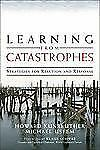 Learning from Catastrophes: Strategies for Reaction and Response-ExLibrary