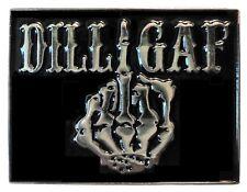 DILLIGAF Do I Look Like I Give A F*** Skeleton Middle Finger Biker Enamel Badge