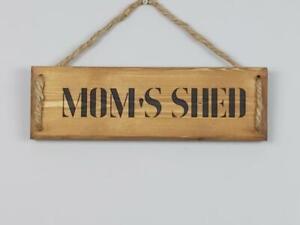 Handmade  'MOM'S SHED'' wall plaque