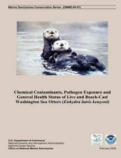 Chemical Contaminants, Pathogen Exposure and General Health Status of Live...