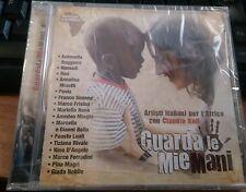 GUARDA LE MIE MANI-ARTISTI ITALIANI PER L'AFRICA CON CLAUDIA KOLL-CD SIGILLATO
