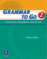 NEW Grammar to Go 2: English Grammar Practice (Student Book with Answer Key)