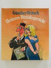 Heiteres Bezirksgericht Günther Fritsch Band 3 Stieglitz Verlag