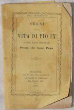 CENNI SULLA VITA DI PIO IX PRIMA CHE FOSSE PAPA 1868 COMPLETO PONTIFICATO