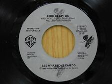 Eric Clapton DJ 45 See What Love Can Do - WB M-