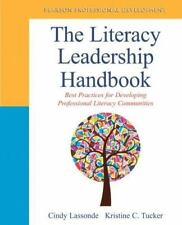 The Literacy Leadership Handbook: Best Practices for Developing Professional