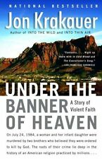 Under the Banner of Heaven: A Story of Violent Faith by Jon Krakauer (Paperback / softback)