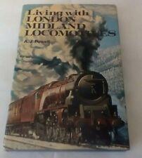 Living with London Midland Locomotives - A J Powell - Ian Allan