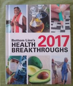 BOTTOM LINE'S HEALTH BREAKTHROUGHS 2017, 370-Page Hardcover New Condition!