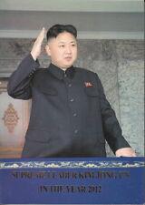 SUPREME LEADER KIM JONG UN IN THE YEAR 2012 North Korea DPRK BOOK Corea KDVR