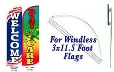 Daycare Welcome Windless  Swooper Flag With Complete Kit