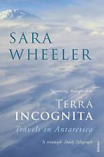 Terra Incognita: Travels in Antarctica, Wheeler, Sara, Very Good