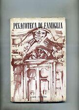 Pedrin Del Rosso # PINACOTECA DI FAMIGLIA # Aiace 1965 1A ED.