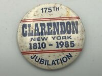 "1810-1985 Clarendon New York 175th Jubilation 2-3/8"" Button Pin Pinback Rare  R3"