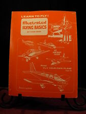 Learn to Fly Illustrated Flying Basics Thomas Thom S Hook 1981 Paperback Book