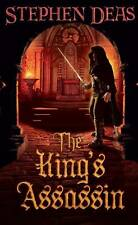 The King's Assassin (Thief Takers Apprentice 3), Deas, Stephen, New condition, B