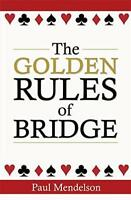 The Golden Rules Of Bridge by Mendelson, Paul | Paperback Book | 9780716023593 |