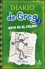 Esto Es El Colmo/ The Last Straw (diario De Greg/ Diary Of A Wimpy Kid) (span...