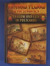 CRACOW and LVIV in POSTCARDS Jakub Czarnowski 2009 english,polish 228 pictures
