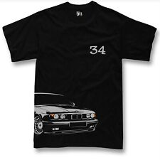 T-shirt for bmw e34 fans 520 525 530 m5 first gen + facelift