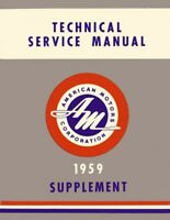 1959 AMC Service Shop Repair Manual Book Supplement Engine Drivetrain Electrical