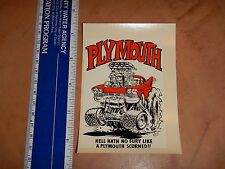 1960's RAT FINK ED ROTH WATER SLIDE DECAL PLYMOUTH- HELL HATH NO FURY     NOS