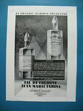 PUBLICITE DE PRESSE ROGER & GALLET PARFUM EAU DE COLOGNE JEAN MARIE FARINA 1928