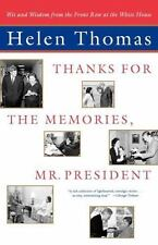 Thanks for the Memories, Mr. President: Wit and Wisdom from the Front Row at the