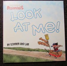 2010 Least I Could Do Beginnings LOOK AT ME by Sohmer & Lar 2nd HC NM