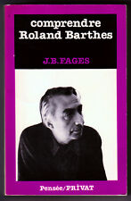 FAGES, COMPRENDRE ROLAND BARTHES