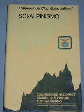 i Manuali del Club Alpino Italiano  SCI-ALPINISMO   (P1)