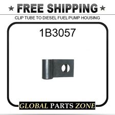 1B3057 - CLIP TUBE TO DIESEL FUEL PUMP HOUSING 6A6712 for Caterpillar (CAT)
