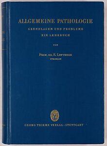 Letterer, Erich: Allgemeine Pathologie. Grundlagen und Probleme. Lehrbuch