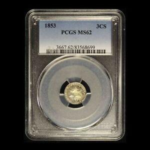 1853 3CS Three Cent Silver PCGS MS62 - Free Shipping USA
