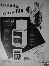 PUBLICITÉ 1956 FAR CUISINIÈRE LA DAUPHINE A CHARBON - ADVERTISING