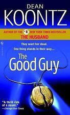 The Good Guy by Dean Koontz (2008, Paperback)