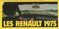 Catalogue prospekt brochure Renault et Alpine gamme tourisme 1975 FR