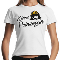 Kleine Prinzessin Little Princess Sprüche Comedy Fun Spaß Damen Girlie T-Shirt