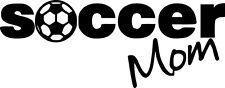 Soccer Mom Vinyl Sticker Decal - Choose Size & Color