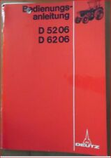 Deutz Schlepper D 5206 , D 6206 Bedienungsanleitung