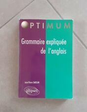 Grammaire expliquée de l'Anglais. J-P Gabilan. Optimum. Ellipses