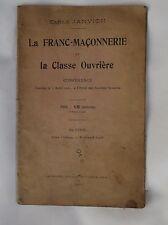 Emile JANVION la Franc-Maçonnerie et la Classe Ouvrière plaquette 1912