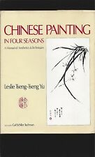 Chinese Painting In Four Seasons: A Manual of Aesthetics & Techniques (Signed)