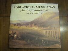 Poblaciones Mexicanas, Planos Y Panoramas, Siglos XVI Al XIX by Mario de la Torr