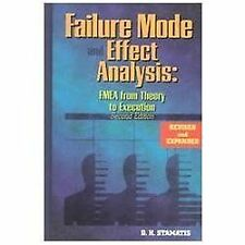 Failure Mode and Effect Analysis: FMEA from Theory to Execution, Stamatis, D. H.