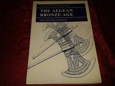 The Aegean Bronze Age - Cambridge World Archaeology - Oliver Dickinson
