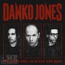 DANKO JONES - Rock And Roll Is Black And Blue (CD)