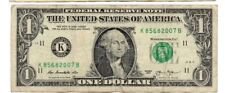 "ONE DOLLAR  BILL RAISED/STUCK DIGIT HIGH 7"" (fancy Serial Number) ERROR NOTE"