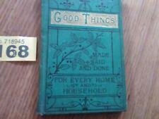 1881 Household Good Things Book